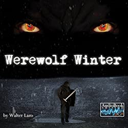 Werewolf Winter: A Short Story