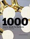 1000 Interior Details for the Home, Ian Rudge and Geraldine Rudge, 1856696103