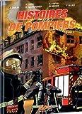Histoires de pompiers, Tome 1 :