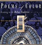 Poems of Color: Knitting in the Bohus Tradition