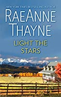 Light the Stars: A Romance Novel (The Cowboys of Cold Creek)