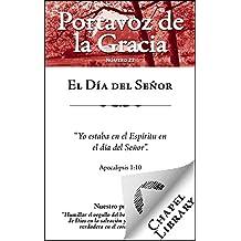 El Día del Señor (Spanish Edition)