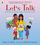 Let's Talk About Girls, Boys, Babies, Bodies, Families and Friends: About Girls, Boys, Babies, Bodies, Families & Friends