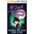 All Spell is Breaking Loose: Lexi Balefire: Matchmaker Witch (Fate Weaver Book 2)
