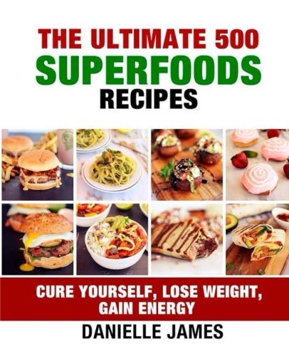 Download the ultimate 500 superfoods recipes book pdf audio id9mr3jc5 forumfinder Image collections