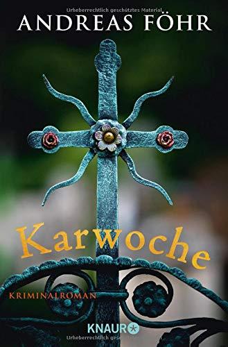 Karwoche: Kriminalroman (Ein Wallner & Kreuthner Krimi, Band 3)