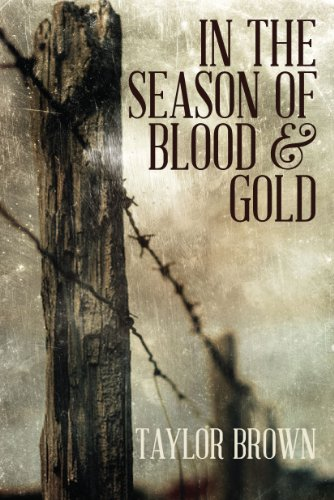 - In the Season of Blood and Gold