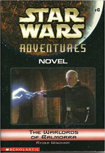 The Warlords Of Balmorra Star Wars Adventures Novel 6 Ryder
