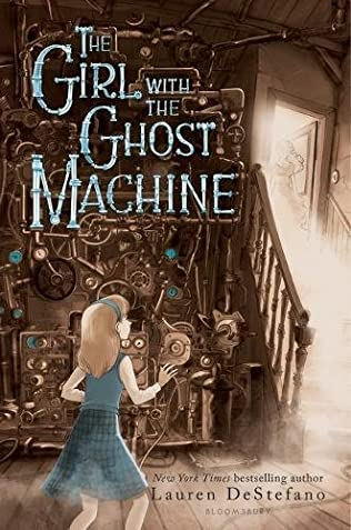 book cover of The Girl with the Ghost Machine