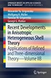 img - for 2B: Recent Developments in Anisotropic Heterogeneous Shell Theory: Applications of Refined and Three-dimensional Theory Volume IIB (SpringerBriefs in Applied Sciences and Technology) book / textbook / text book