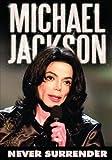 : Michael Jackson: Never Surrender