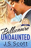 Billionaire Undaunted: The Billionaire's Obsession ~ Zane (Volume 9)