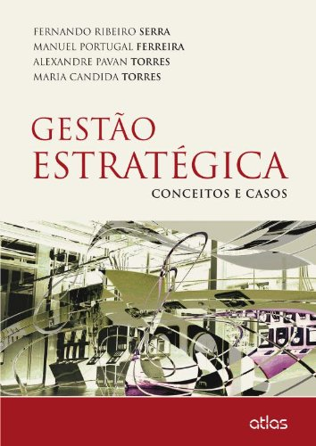 Gestão Estratégica. Conceitos e Casos PDF Fernando Ribeiro