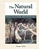 img - for Discovering Mythology - The Natural World by Susan Glick (2003-11-14) book / textbook / text book