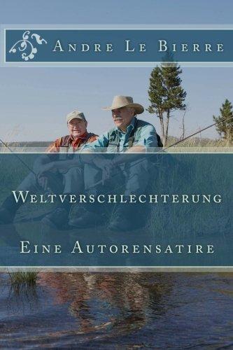 Weltverschlechterung (German Edition)