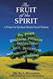 The Fruit of the Spirit, Al L. Holloway, 059551829X