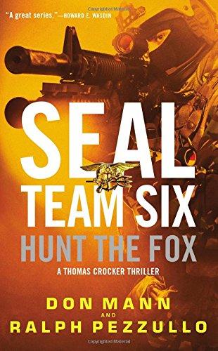 SEAL Team Six: Hunt the Fox (A Thomas Crocker Thriller)