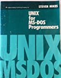 UNIX for MS-DOS Programmers, Mikes, Stephen, 0201172194