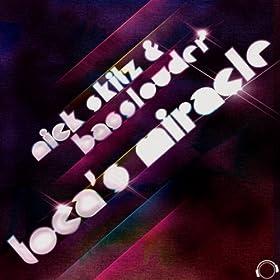Nick Skitz & Basslouder-Toca's Miracle