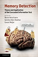Memory Detection: Theory and Application of the Concealed Information Test Front Cover