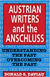 Austrian Writers and the Anschluss, , 0929497163