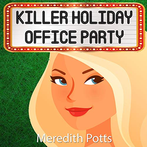 Killer Holiday Office Party: Hope Hadley Cozy Mystery Series, Book 9 ()