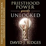 Priesthood Power Unlocked CD