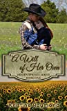 A Will of Her Own (Hidden Springs Book 5)