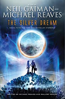 The Silver Dream by Neil Gaiman & Michael Reaves & Mallory Reaves fantasy book reviews