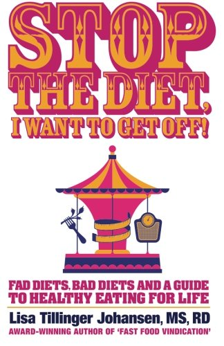 Stop the Diet, I Want to Get Off!