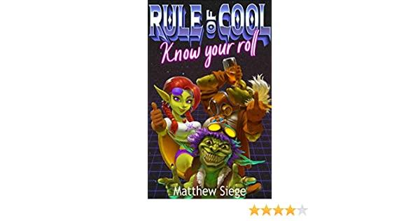 Rule of Cool - Know Your Roll (English Edition)