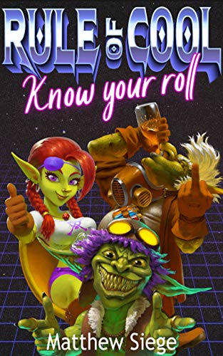 Rule of Cool - Know Your Roll