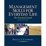 Management Skills for Everyday Life (3rd Edition)
