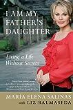 I Am My Father's Daughter, Maria Elena Salinas and Liz Balmaseda, 0060765062
