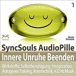 Innere Unruhe beenden. SyncSouls AudioPille