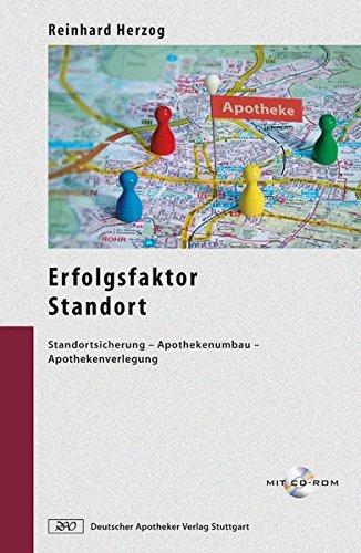 Erfolgsfaktor Standort: Standortsicherung - Apothekenumbau - Apothekenverlegung