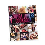 Zumba Fitness Lovers Cookbook