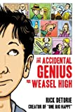 The Accidental Genius of Weasel High, Rick Detorie, 1606841491