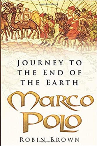 Marco Polo: Journey to the End of the Earth: Amazon.es: Brown ...