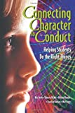 img - for Connecting Character to Conduct: Helping Students Do the Right Things book / textbook / text book