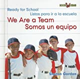 We Are a Team/Somos un Equipo, Sharon Gordon, 0761424369