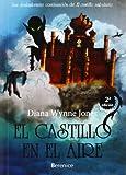 El castillo en el aire / Castle in the Air (Spanish Edition)