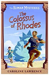 The Colossus of Rhodes (The Roman Mysteries)