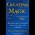 Creating Magic: 10 Common Sense Leadership Strategies from a Life at Disney