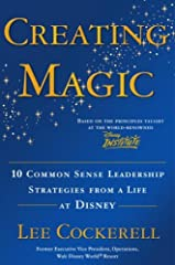 """""""It's not the magic that makes it work; it's the way we work that makes it magic.""""The secret for creating """"magic"""" in our careers, our organizations, and our lives is simple: outstanding leadership—the kind that inspires employees, delights cu..."""