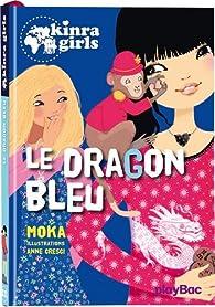 Kinra girls, tome 11 : Le dragon bleu par Elvire Murail