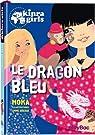 Kinra girls, tome 11 : Le dragon bleu par Murail