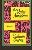 The Quiet American, Greene, Graham, 0884116573