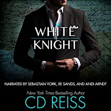 White Knight Audiobook by CD Reiss Narrated by Andi Arndt, Sebastian York, Xe Sands