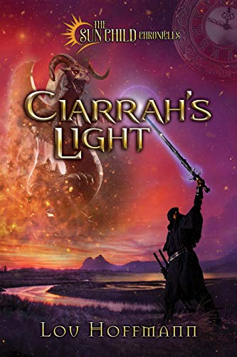 Ciarrah's Light (The Sun Child Chronicles Book 3)